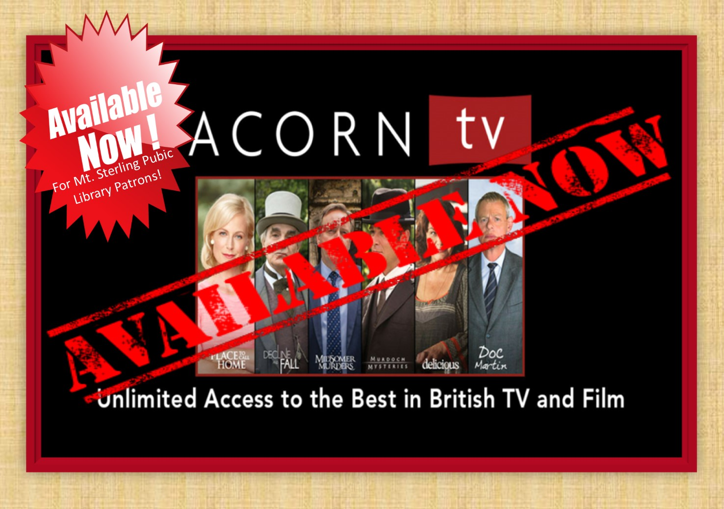 Be sure to sign up for ACORN tv for FREE through our website!